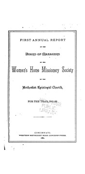Cover of: Annual Report of the Board of Managers of the Woman's Home Missionary Society of the Methodist ...