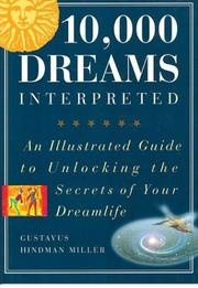 Cover of: Illustrated 10,000 Dreams: An Illustrated Guide to Unlocking the Secrets of Your Dreamlife