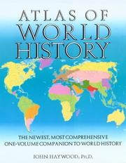 Cover of: Atlas of World History | John Haywood Ph.D.