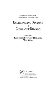Cover of: Understanding dynamics of geographic domains |