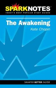 Cover of: Spark Notes The Awakening | Kate Chopin, SparkNotes