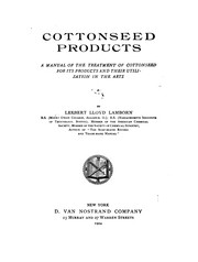 Cover of: Cottonseed products | Leebert Lloyd Lamborn