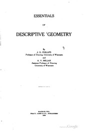 Cover of: Essentials of descriptive geometry | J. D. Phillips