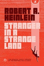 Cover of: Stranger in a Strange Land | Robert A. (Robert Anson) Heinlein