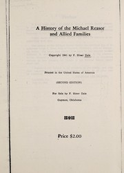 Cover of: A history of the Michael Reasor and allied families. | Fred Hiner Dale
