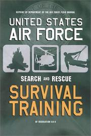 Cover of: United States Air Force Search and Rescue Survival Training | U. S. Department of the Air Force