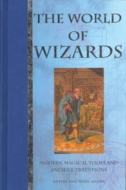 Cover of: The World of Wizards | Anton Adams