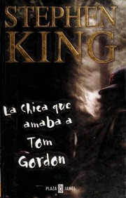 Cover of: La chica que amaba a Tom Gordon | Stephen King