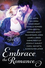 Cover of: Embrace the Romance: Pets in Space 2