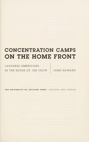Cover of: Concentration camps on the home front | John Howard