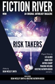Cover of: Fiction River: Risk Takers (Fiction River: An Original Anthology Magazine) (Volume 12)