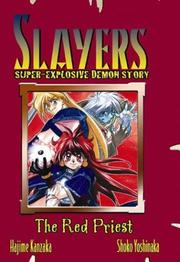 Cover of: Slayers Super-Explosive Demon Story Volume 3: Red Priest (Slayers (Graphic Novels))