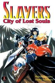 Cover of: Slayers Super-Explosive Demon Story Volume 5: City Of Lost Souls (Slayers (Graphic Novels))
