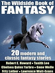Cover of: The Wildside Book of Fantasy: 20 Great Tales of Fantasy