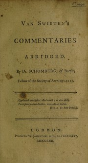 Cover of: Van Swieten's Commentaries abridged: By Dr. Schomberg, of Bath, ...