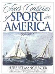 Four centuries of sport in America, 1490-1890 by Herbert Manchester