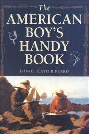 The American boys handy book by Daniel Carter Beard