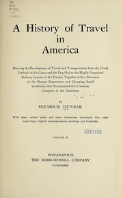 Cover of: A history of travel in America | Dunbar, Seymour