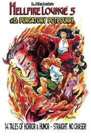 Cover of: Hellfire Lounge #5: Purgatory Potpourri (Volume 5)