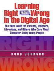 Cover of: Learning right from wrong in the digital age