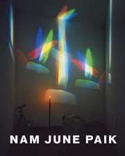 Cover of: Nam June Paik | Nam June Paik