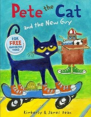 Cover of: Pete the Cat and the New Guy