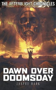 Cover of: Dawn Over Doomsday (The Afterblight Chronicles Book 3)