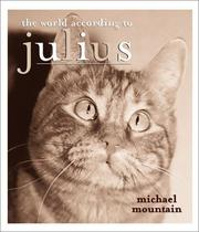 Cover of: The World According to Julius | Michael Mountain