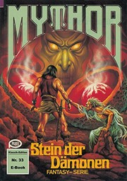 Cover of: Mythor 33: Stein der Dämonen (German Edition)