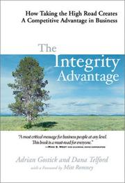 Cover of: The Integrity Advantage | Adrian Gostick, Dana Telford