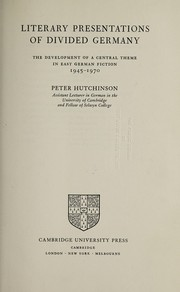 Cover of: Literary presentations of divided Germany | Hutchinson, Peter