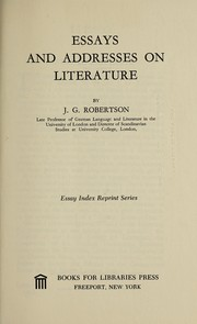 Cover of: Essays and addresses on literature. | Robertson, John George