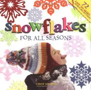 Cover of: Snowflakes for All Seasons | Cindy Higham