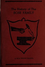 Cover of: History and genealogy of the Rose family | Ella Wright Pollock