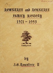 Cover of: Rowntree and Rountree family history, 1521-1953 | Joseph Gustave Rountree