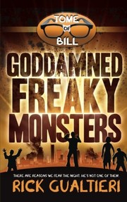 Cover of: Goddamned Freaky Monsters (The Tome of Bill) (Volume 5)