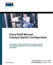 Cisco field manual by Dave Hucaby