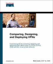 Cover of: Comparing, Designing, and Deploying VPNs (Networking Technology)