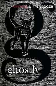 Cover of: Ghostly: A Collection of Ghost Stories