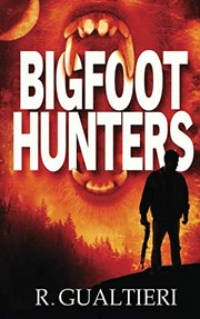 Cover of: Bigfoot Hunters (Tales of the Crypto-Hunter)