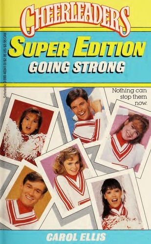 Going Strong (Cheerleaders, No 24/Super Edition) by Carol Ellis