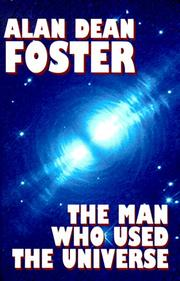 Cover of: The man who used the universe