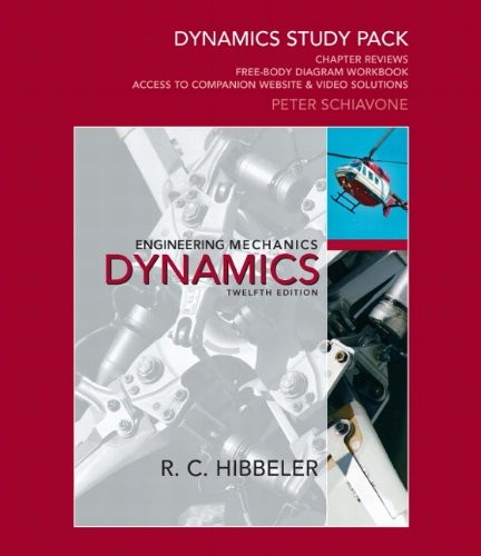 Dynamics Study Pack for Engineering Mechanics by Russell C. Hibbeler