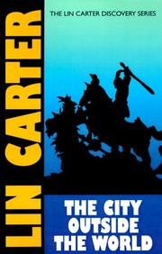 Cover of: The City Outside the World (Lin Carter Discovery)