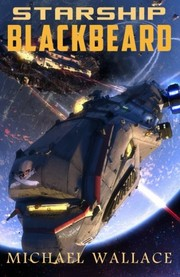 Cover of: Starship Blackbeard (Volume 1)