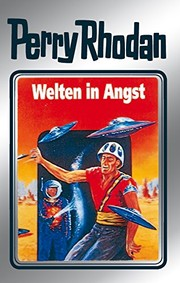 "Cover of: Perry Rhodan 49: Welten in Angst (Silberband): 5. Band des Zyklus ""Die Cappins"" (Perry Rhodan-Silberband) (German Edition)"