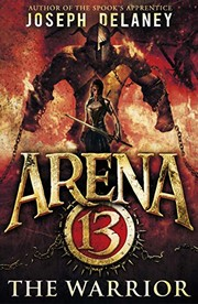 Cover of: The Warrior (Arena 13 #3)