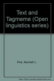 Cover of: Text and tagmeme | Kenneth L. Pike