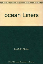 Cover of: Ocean liners. | Le Goff, Olivier.