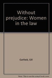 Cover of: Without prejudice | Gill Gatfield